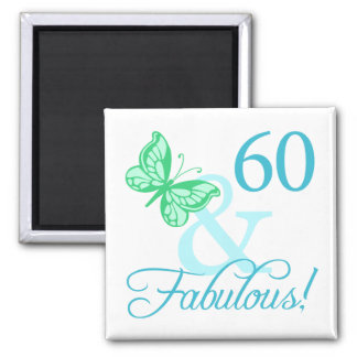 60 And Fabulous Birthday Gifts (Aqua) Square Magnet