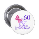 60 And Fabulous Birthday Pinback Buttons