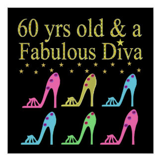 60 AND FABULOUS SHOE QUEEN POSTER