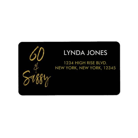 60 and Sassy Gold Foil Birthday Address Label