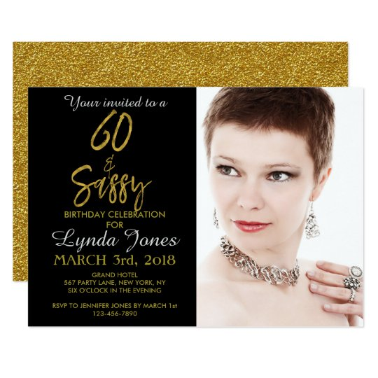 60 and Sassy Gold Foil Birthday Invitation