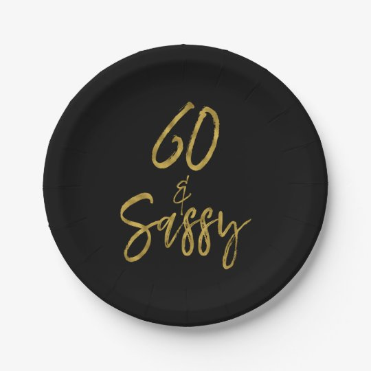 60 and Sassy Gold Foil Birthday Paper Plates