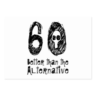 60 Better Than Alternative 60th Funny Birthday Q03 Pack Of Chubby Business Cards