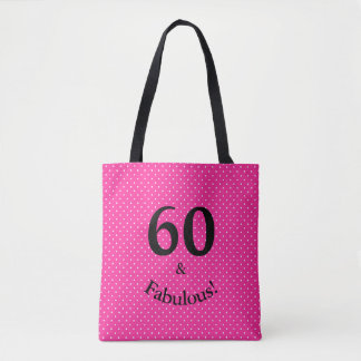 60 & Fabulous Birthday Bright Pink Polka Dots Tote Bag