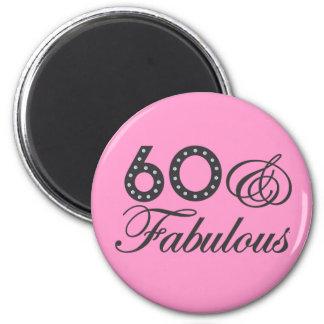60 & Fabulous! Magnet