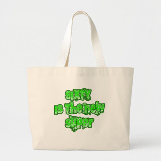 60 Is the New Super Products Jumbo Tote Bag