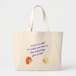 60 isn't so bad jumbo tote bag