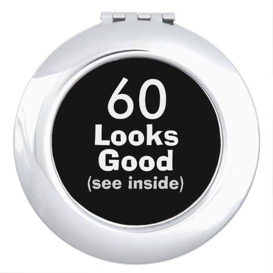 60 Looks Good © Funny 60th Birthday Gag