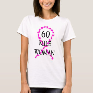 60 mile woman feet ribbon T-Shirt