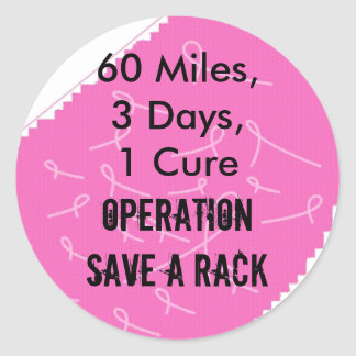 60 Miles,3 Days,1 Cure, Operation Save a Rack Round Sticker