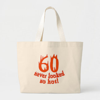 60 Never Looked So Hot! Jumbo Tote Bag