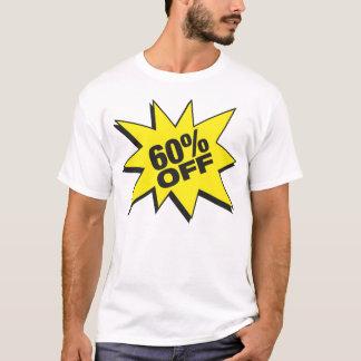 60 Percent Off T-shirt