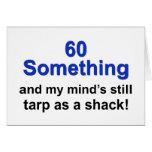 60 Something ...