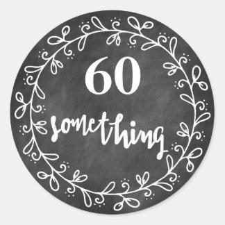 60 Something - 60th Birthday Custom Stickers