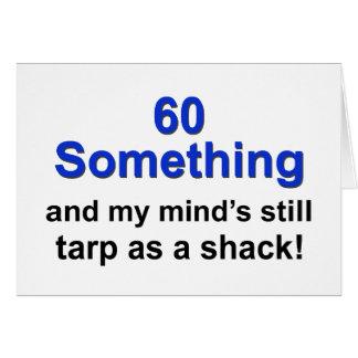 60 Something ... Greeting Card