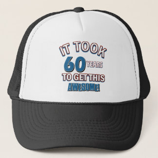 60 year old birthday designs trucker hat