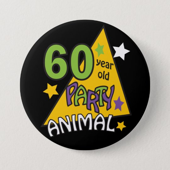 60 Year Old Party Animal - 60th Birthday 7.5 Cm Round Badge