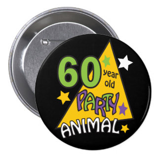 60 Year Old Party Animal 7.5 Cm Round Badge