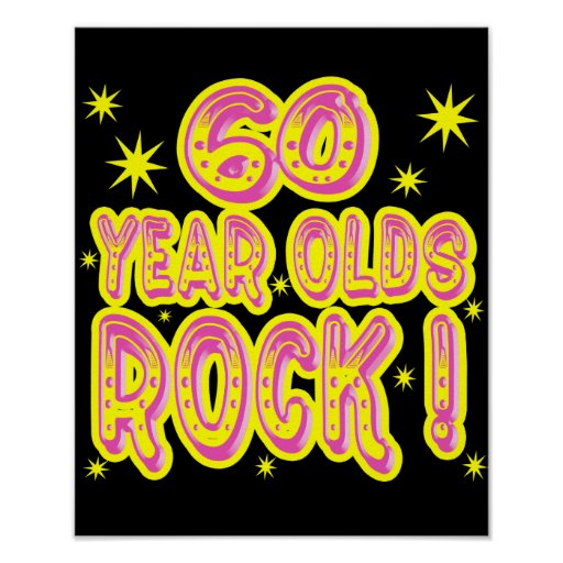 60 Year Olds Rock! (Pink) Poster Print
