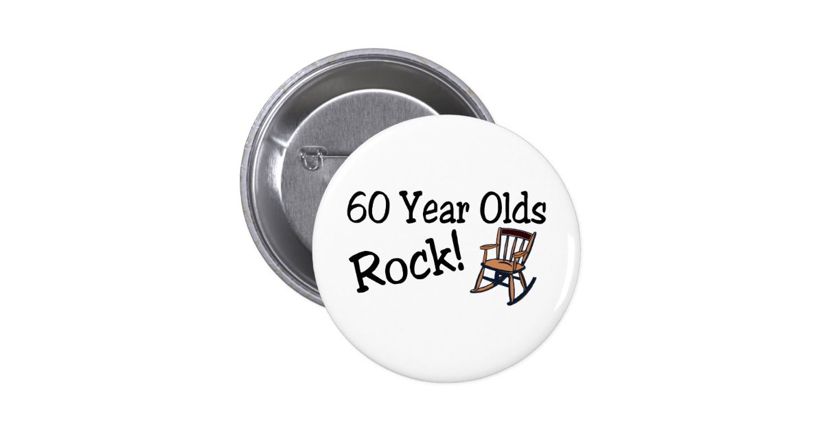 60 year olds rock rocking chair 6 cm round badge zazzle for Porte badge 60 x 90
