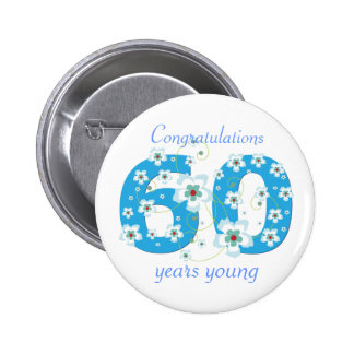 60 years young birthday congratulations button