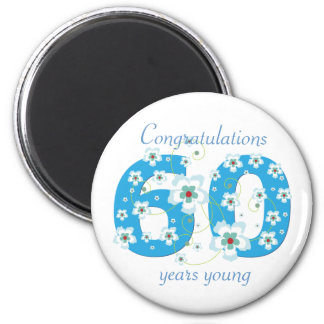 60 years young birthday congratulations magnet