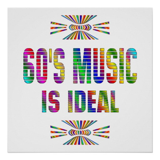 60s Music is Ideal Posters