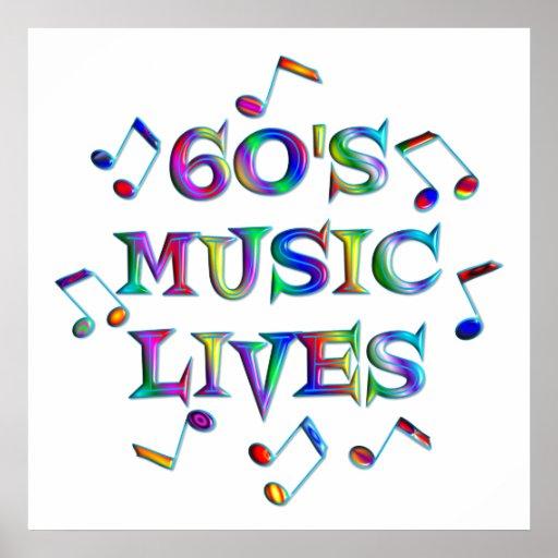 60s Music Lives Print
