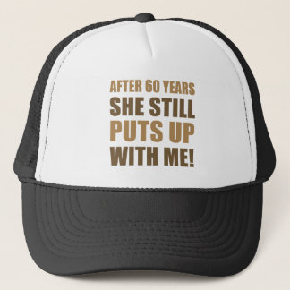 60th Anniversary Humor For Men Trucker Hat