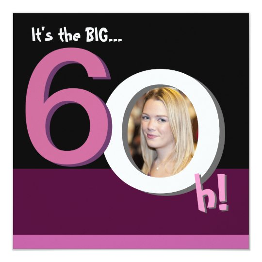 60th Big 6Oh! Photo Template Birthday Party -Pink