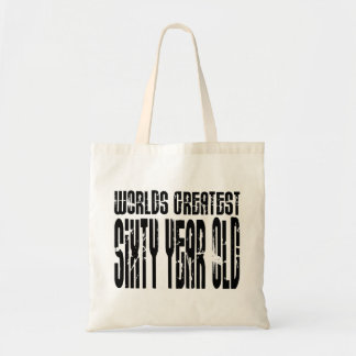 60th Birthday 60 World s Greatest Sixty Year Old Tote Bag