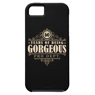 60th Birthday (60 Years Of Being Gorgeous) iPhone 5 Case