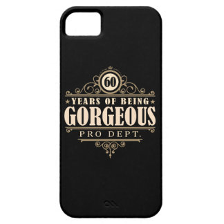 60th Birthday (60 Years Of Being Gorgeous) iPhone 5 Covers
