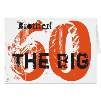 60th Birthday, brother, orange, black, white. Card