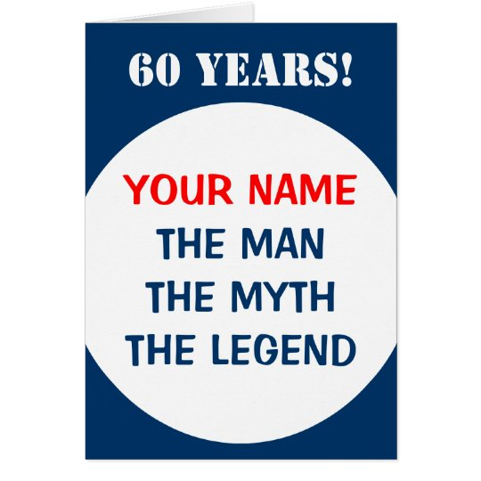 60th Birthday card for men | The man
