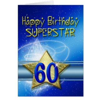 60th Birthday card for Superstar