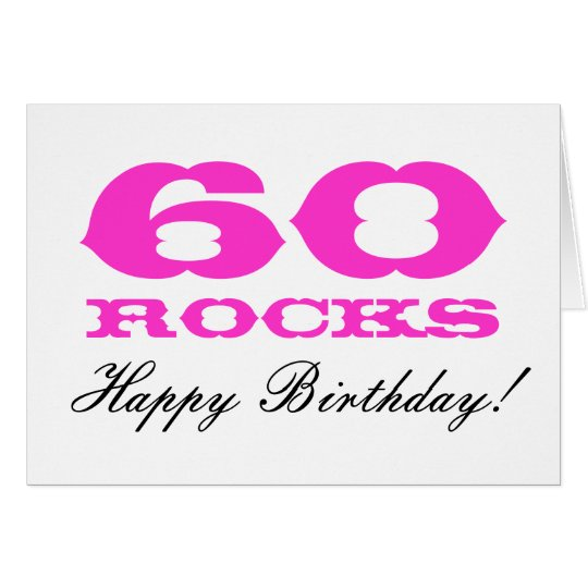 60th Birthday card for women | 60 Rocks!