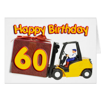 60th birthday card with a fork lift truck