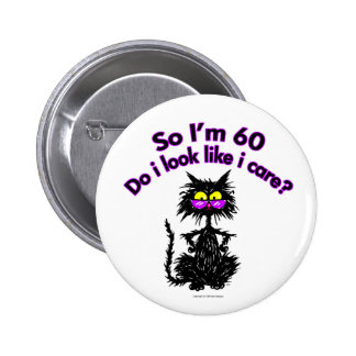 60th Birthday Cat Gifts Pinback Button