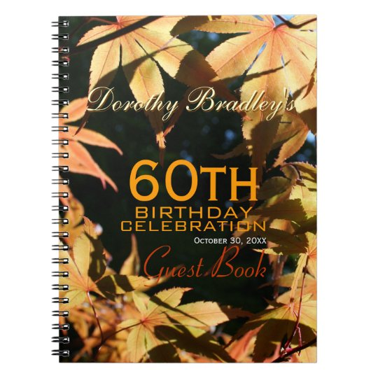 60th Birthday Celebration Autumn Custom Guest Book Notebook