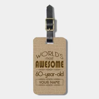 60th Birthday Celebration World Best Fabulous Bag Tag