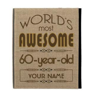 60th Birthday Celebration World Best Fabulous iPad Case