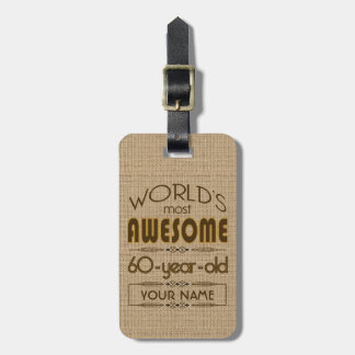 60th Birthday Celebration World Best Fabulous Luggage Tag