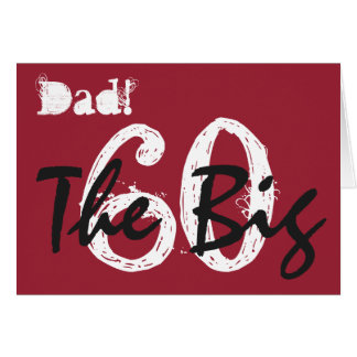 60th Birthday for dad, black, white text on red. Greeting Card