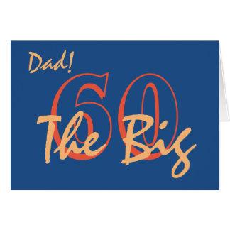 60th Birthday for dad, orange text on blue. Greeting Card