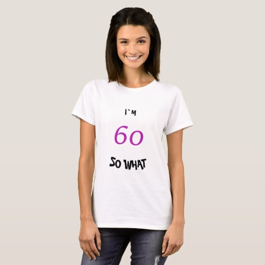 60th Birthday for Her Funny T-Shirt