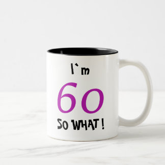 60th Birthday Funny Gift Idea for Her Two-Tone Coffee Mug