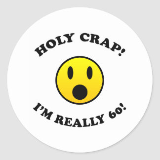 60th Birthday Gag Gifts Round Sticker