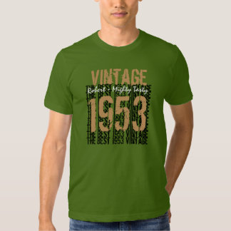 60th Birthday Gift Best 1953 Vintage Tee Shirts