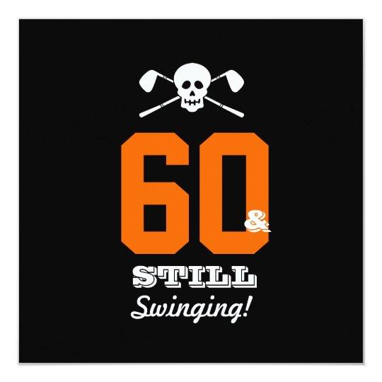 60th Birthday Invite Golf - Still Swinging!